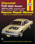 Haynes Chevrolet Full-size Sedans 1969-1990 Auto Repair Manual