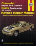 Haynes Chevrolet Impala SS 7 Caprice and Buick Roadmaster 1991-1996 Auto Repair Manual