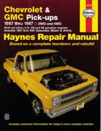 Haynes Chevrolet GMC Pickups 1967-1987 Auto Repair Manual