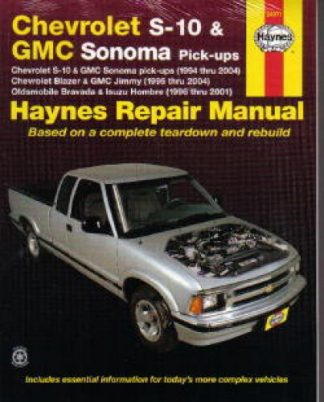Haynes Chevy S-10 GMC Sonoma Pick-ups 1994-2004 Auto Repair Manual
