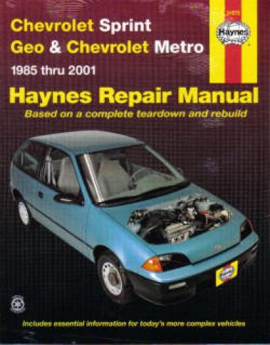 Haynes Chevrolet Sprint Geo Metro 1985 2001 Auto Repair Manual
