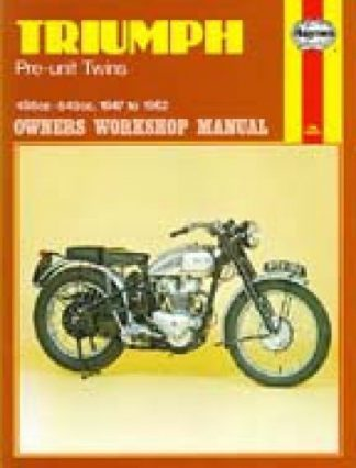 Haynes Triumph Pre-Unit 1947-1962 Twins Owners Workshop Manual