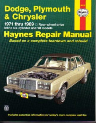Haynes Dodge Plymouth Chrysler Rear-Wheel Drive 1971-1989 Auto Repair Manual