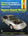 Haynes Ford Crown Victoria Mercury Grand Marquis 1988-2010 Auto Repair Manual
