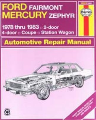 Haynes Ford Fairmont Mercury Zephyr 1978-1983 Auto Repair Manual