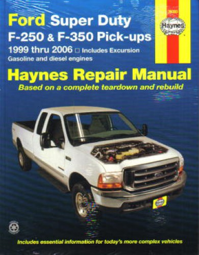 haynes ford super duty f 250 f 350 pickup and excursion 1999 2010 rh repairmanual com Haynes Repair Manuals Online Haynes Repair Manuals PDF