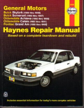 Haynes GM Buick Skylark Somerset Oldsmobile Achieva Calais Pontiac Grand Am 1985-1998 Auto Repair Manual