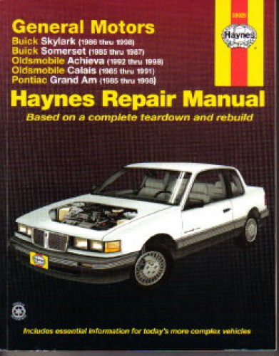 Haynes GM Buick Skylark Somerset Oldsmobile Achieva Calais Pontiac Grand Am 1985-1998 Auto Repair Manual