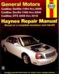 Haynes GM Cadillac Seville 1992-2004 Deville 1994-2005 DTS 2006-2010 Auto Repair Manual