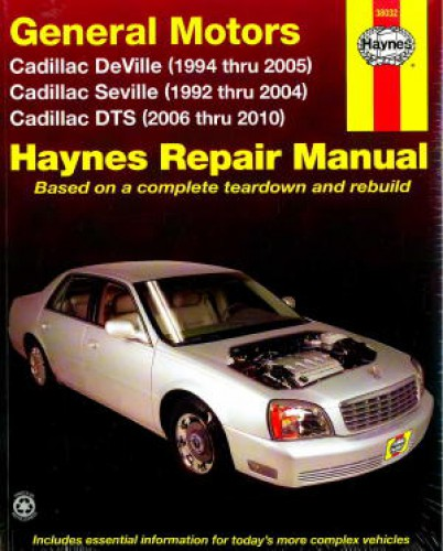 Cadillac Accessories Catalog: Haynes GM Cadillac Seville 1992-2004 Deville 1994-2005 DTS 2006-2010 Auto Repair Manual