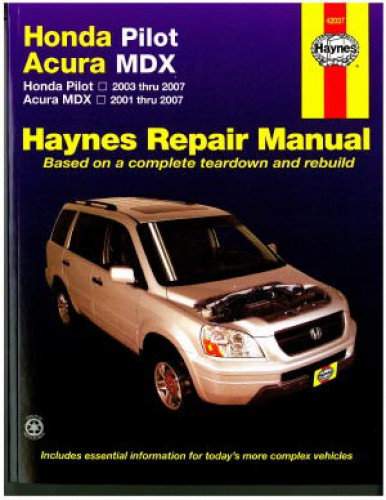 pilot 2003 2007 mdx 2001 2007 haynes honda acura repair manual. Black Bedroom Furniture Sets. Home Design Ideas