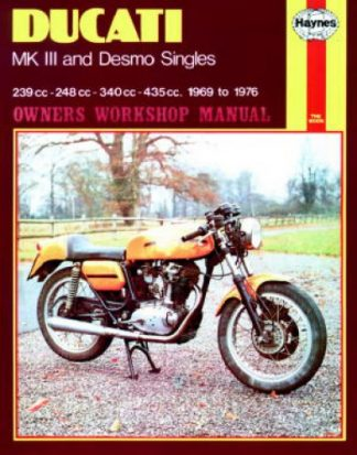Haynes Ducati MK III Desmo Singles 1969-1976 Owners Workshop Manual