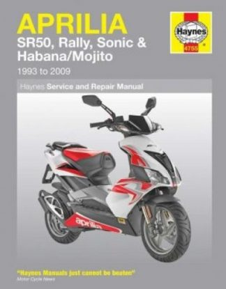 Haynes Aprilia SR50, Rally, Sonic, Habana, Mojito Scooters 1993-2009 Repair Manual