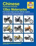 Haynes Chinese Taiwanese Korean 125CC Motorcycles Repair Manual