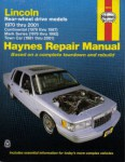 Haynes Lincoln Rear Wheel Drive 1970-2010 Auto Repair Manual