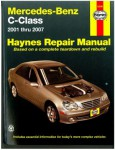 2001-2007 Mercedes-Benz C-Class Haynes Automotive Repair Manual