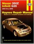 Haynes Nissan 350Z Infiniti G35 2003-2008 Auto Repair Manual