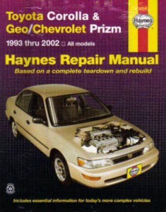 Haynes Toyota Corolla Geo Chevrolet Prism 1993-2002 Auto Repair Manual