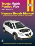 Haynes 2003-2011 Toyota Matrix and Pontiac Vibe Repair Manual