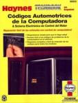 Códigos Automotrices de Computadora y Sistema Electrónico de Control del Motor