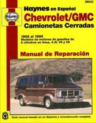 Van Chevrolet y GMC 1968-1995 Camionetas Cerradas Manual de Reparación Haynes