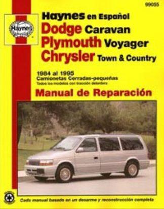 Dodge Caravan Plymouth Voyager Chrysler Town Country 1984-1995 Manual de Reparación Haynes