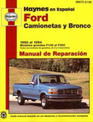 Ford Camionetas y Bronco 1980-1994 Manual de Reparación Haynes