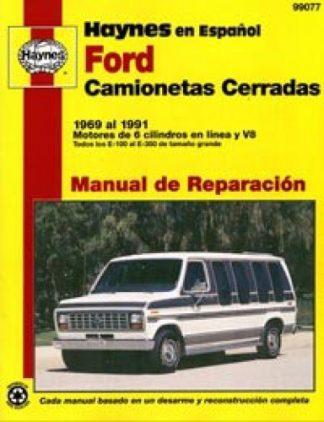Ford Vans E-100 al E-350 1969-1991 Manual de Reparación Haynes