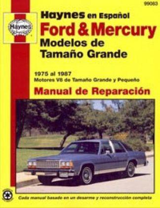 Automóviles Ford Mercury 1975-1987 Modelos de Tamaño Grande Manual de Reparación Haynes
