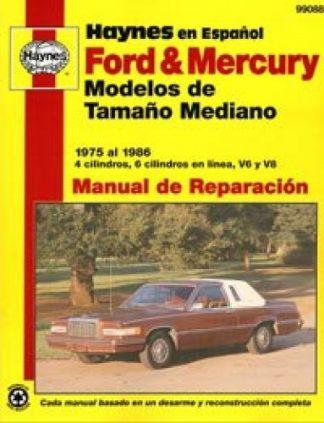 Automóviles Ford Mercury 1975-1986 Modelos de Tamaño Mediano Manual de Reparación Haynes