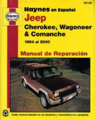 Jeep Cherokee Wagoneer Comanche 1984 thru 2000 Manual de Reparación Haynes