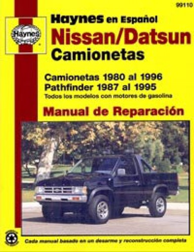 camionetas nissan y datsun 1980 1996 pathfinder 1987 1995 manual de rh repairmanual com 95 nissan pickup repair manual 1995 nissan pickup repair manual download