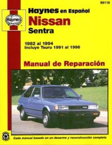 Automóviles Nissan Sentra 1982-1994 Incluye Tsuru 1991-1996 Manual de Reparación Haynes 1