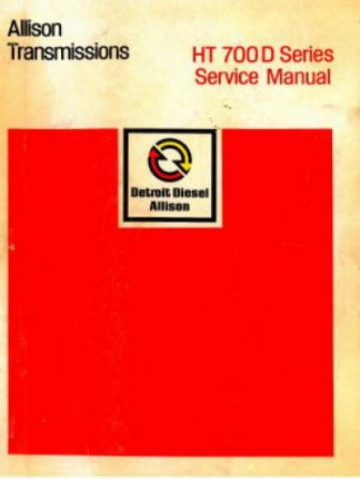Allison HT 700D Series Transmission Service Manual