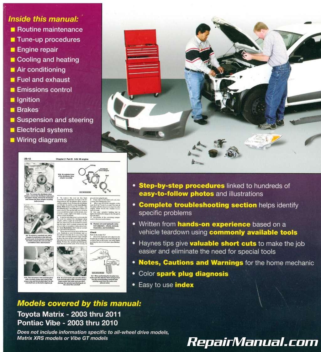 Haynes 2003 2011 Toyota Matrix And Pontiac Vibe Car Repair Manual