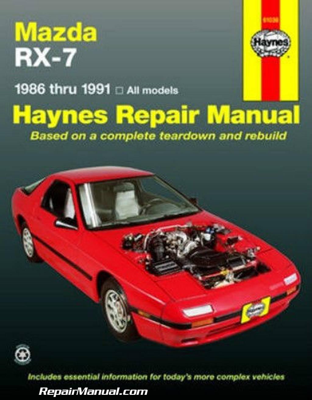 Haynes Repair Manual 1986 1991 Mazda Rx 7 Rx7