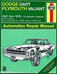 Haynes Dodge Plymouth Dart Demon Valiant Duster Barracuda 1967-1976 Repair Manual