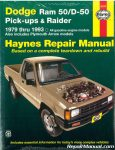 Haynes Dodge Ram 50 D50 Pick-up Raider and Plymouth Arrow Pick-up 1979-1993 Auto Repair Manual_001