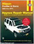 Haynes Nissan Frontier Xterra 2005-2014 Auto Repair Manual_001