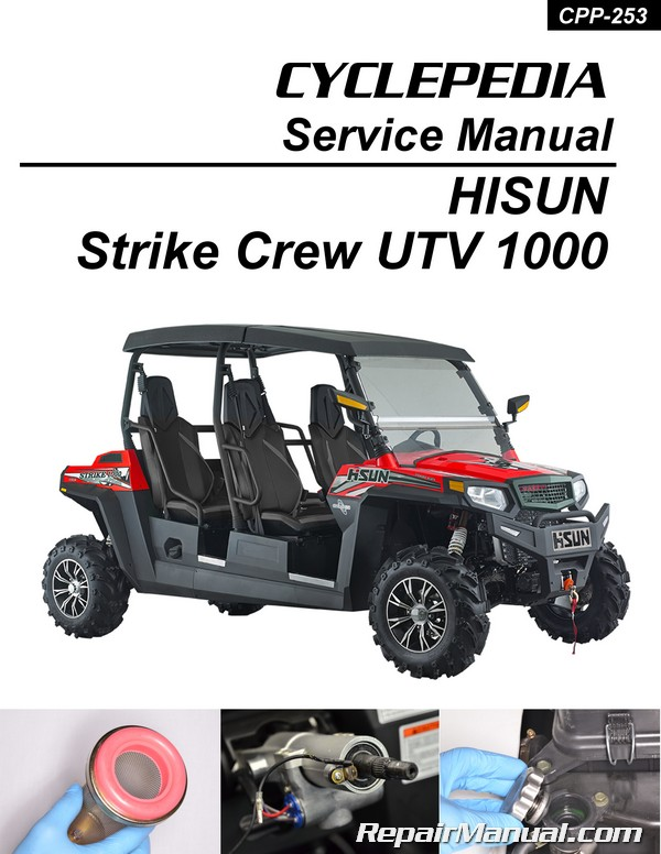 Hisun Strike 1000 Crew Utv Printed Service Manual By
