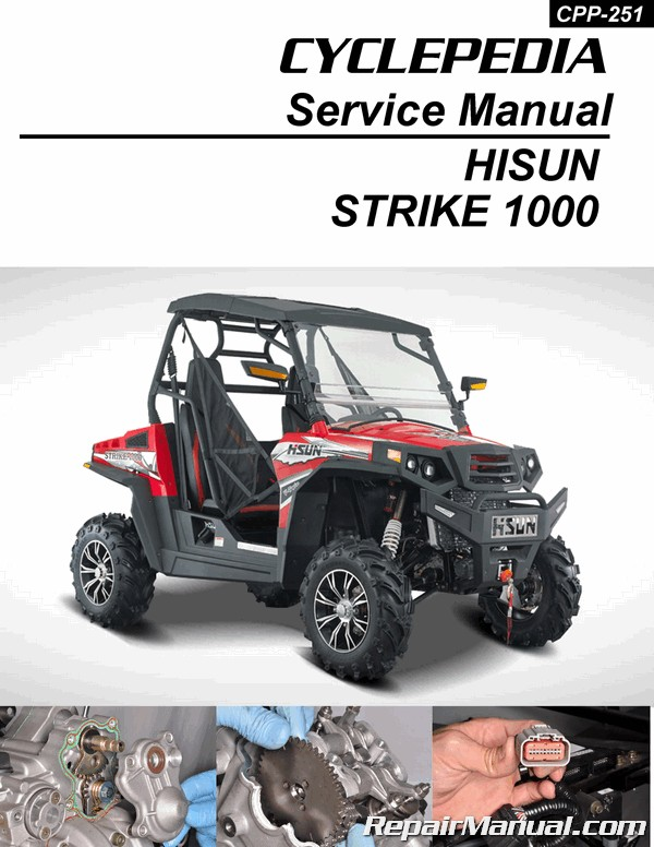 Hisun Strike 1000 Utv Printed Service Manual By Cyclepedia