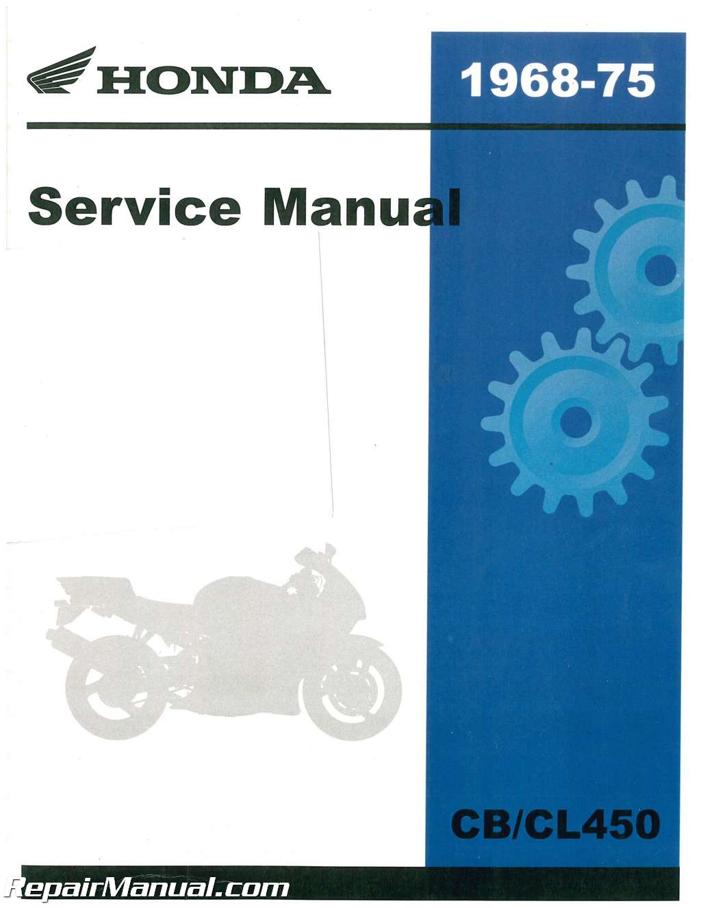 Honda 1968 – 1974 CB450 CL450 Super Sport Motorcycle Service Manual
