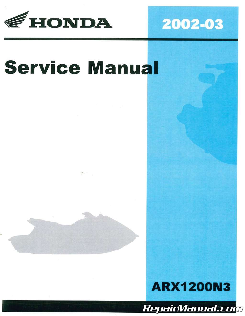 honda 2002 2003 arx 1200n3 t3 service manual rh repairmanual com 2006 Aquatrax 2012 Honda Aquatrax