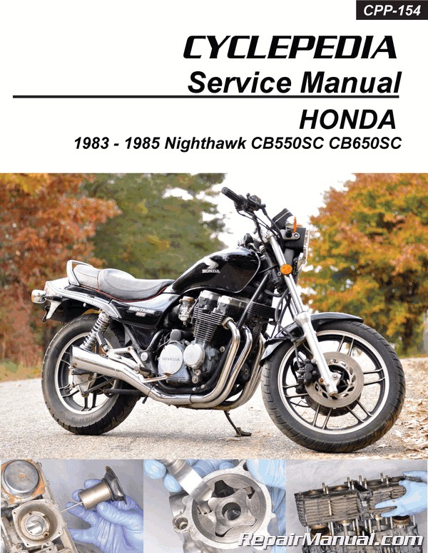 honda cb550 cb650sc nighthawk cyclepedia printed service manual 1983 rh repairmanual com 1982 Honda Nighthawk 750 1983 Honda Nighthawk 450