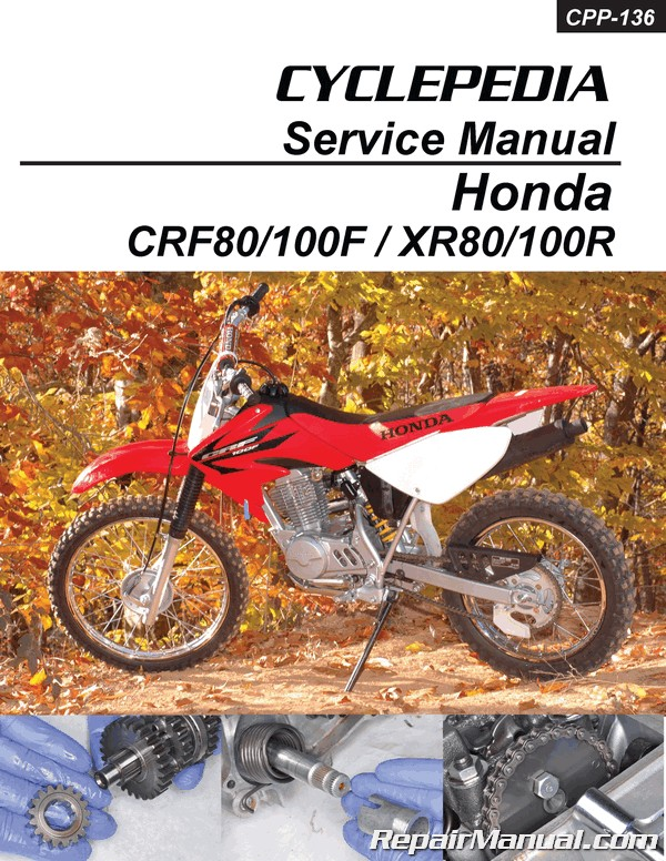 honda crf80f crf100f xr80r xr100r cyclepedia printed service manual rh repairmanual com 2003 honda xr100r owners manual xr100r service manual free