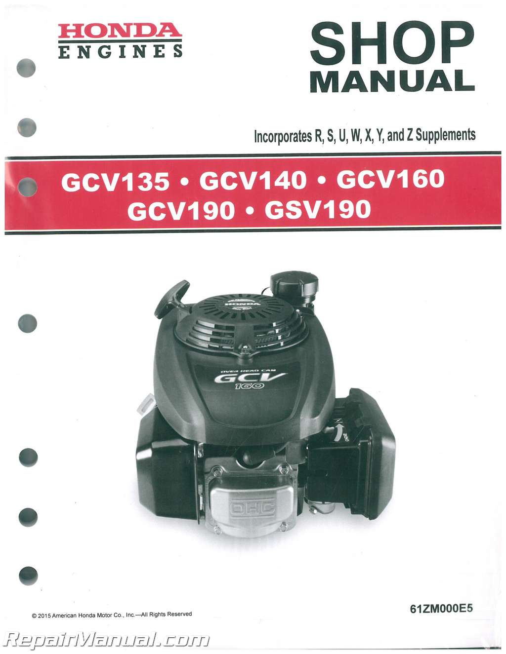 Honda GCV135 GCV160 GCV190 And GSV190 Engine Shop Manual