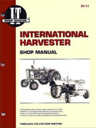International Harvester 600 and 650 Tractor Repair Manual