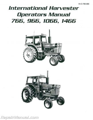 International Harvester 766 966 1066 1466 Diesel Operators ManualRepair Manuals Online