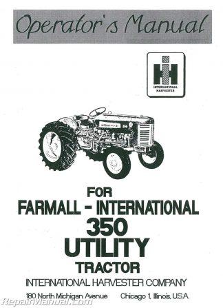 International Harvester Farmall 350 Utility Operators Manual