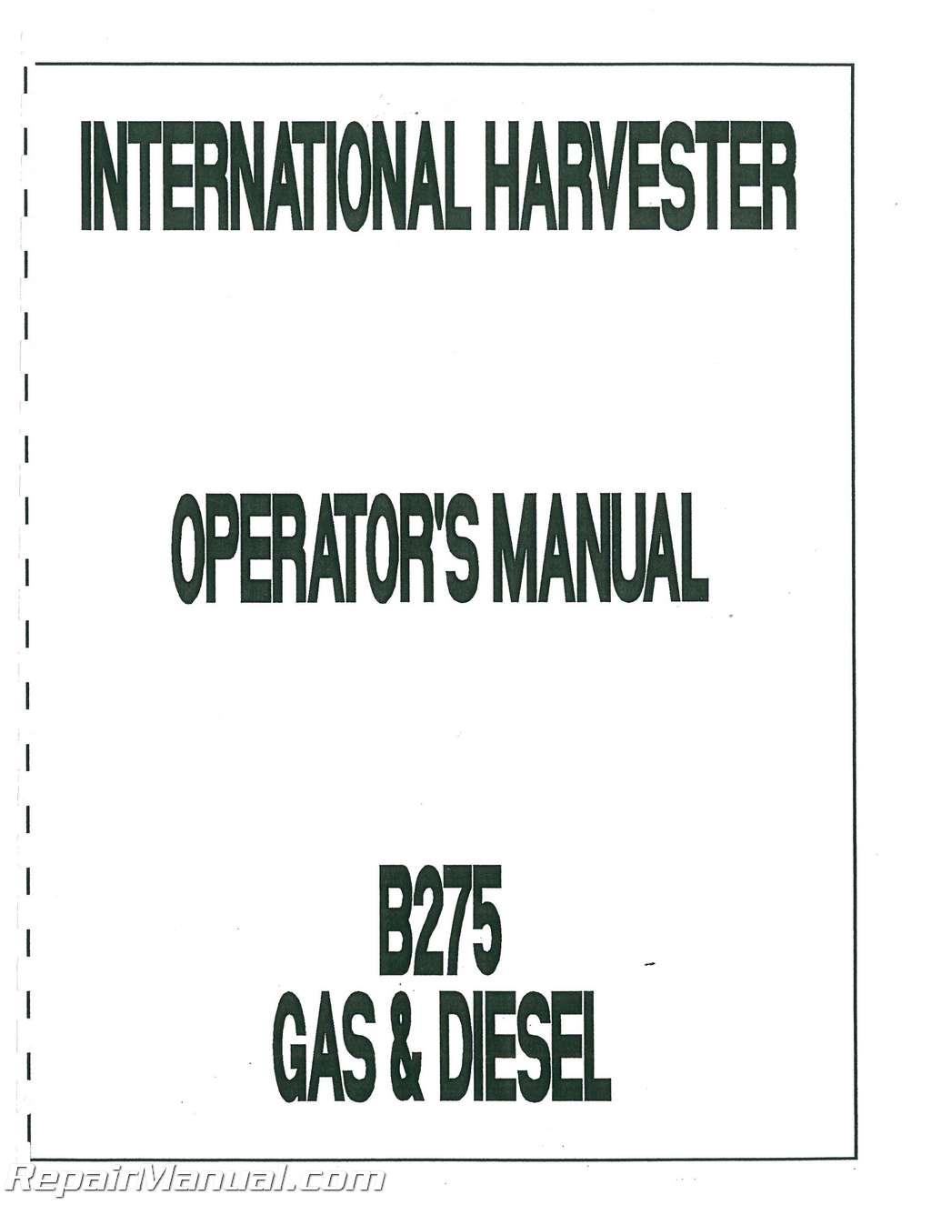 international harvester farmall b 275 gas and diesel operators manual rh repairmanual com  ih b275 manual
